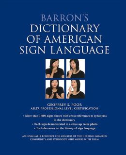 Barron's Dictionary of American Sign Language