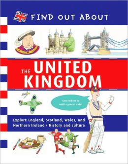 Find Out About: The United Kingdom