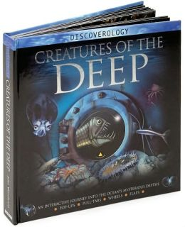 Creatures of the Deep (Discoverology Series)