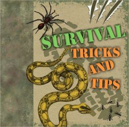 Survival Tricks and Tips