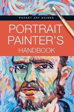 Portrait Painters Handbook