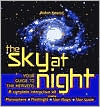 The Sky at Night: Your Guide to the Heavens: A Complete Interative Kit