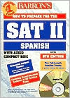 Barron's How to Prepare for the SAT II Spanish