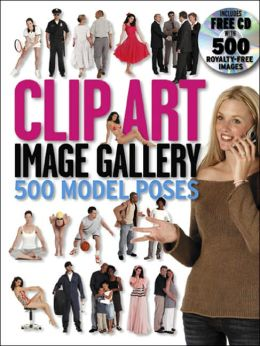 Clip Art Image Gallery: 500 Model Poses with CD-ROM