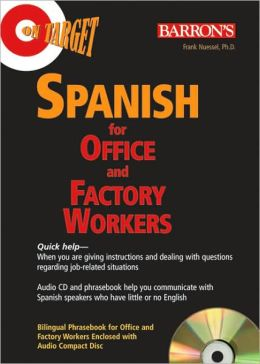 On Target: Spanish for Office and Factory Workers