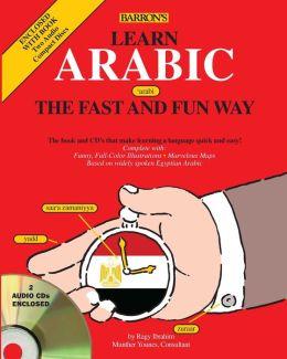 Learn Arabic the Fast and Fun Way (Book w/2 CDs)