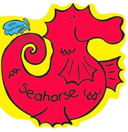 Seaside Bath Books - The Seahorse (Seaside Bath Books Series)