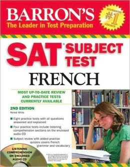 SAT Subject Test French: With 3 Audio CDs