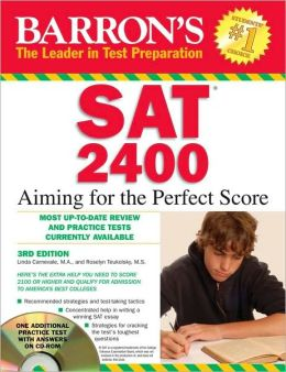 Barron's SAT 2400 with CD-ROM: Aiming for the Perfect Score
