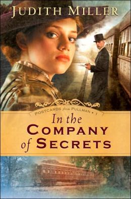 In the Company of Secrets (Postcards from Pullman Series #1)