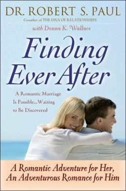 Finding Ever After: A Romantic Adventure for Her, An Adventurous Romance for Him