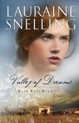 Valley of Dreams (Wild West Wind Series #1)
