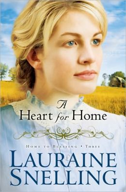 A Heart for Home (Home to Blessing Series #3)