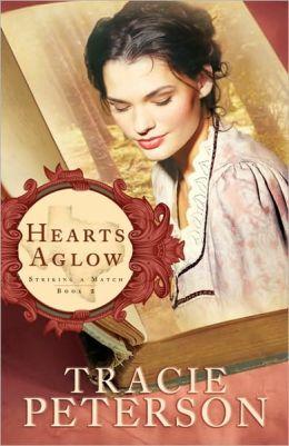 Hearts Aglow (Striking a Match Series #2)