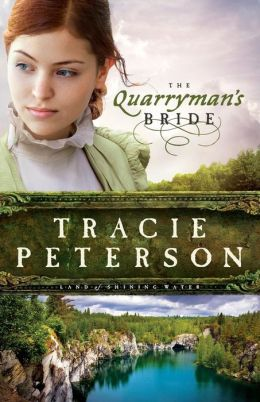 The Quarryman's Bride (Land of Shining Water Series #2)