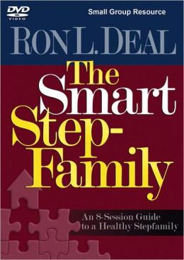 Smart Stepfamily Small Group Resource DVD, The: An 8 Session Guide to a Healthy Stepfamily