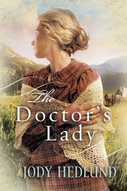 The Doctor's Lady (Hearts of Faith Series #2)