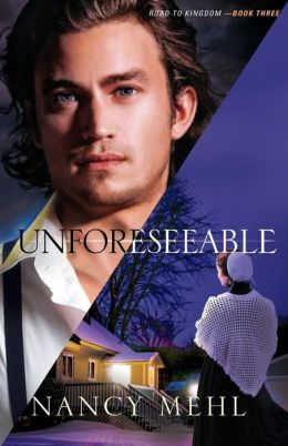 Unforeseeable (Road to Kingdom Series #3)