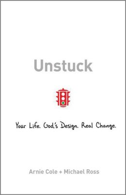 Unstuck: Your Life. God's Design. Real Change.