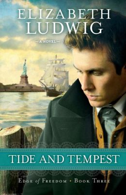 Tide and Tempest (Edge of Freedom Series #3)