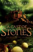 Book Cover Image. Title: A Cast of Stones, Author: Patrick W. Carr
