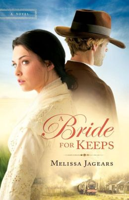 Bride for Keeps, A: A novel