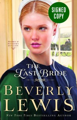 The Last Bride (Signed Book) (Home to Hickory Hollow Series #5)