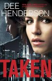 Book Cover Image. Title: Taken, Author: Dee Henderson