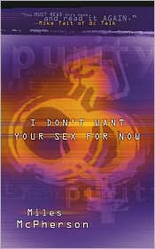 I Don't Want Your Sex for Now