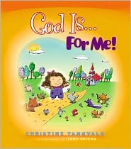 God Is... for Me!