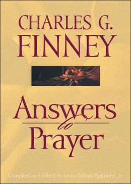 Answers to Prayer: A Remarkable Prayer Journey from One of America's Greatest Evangelists