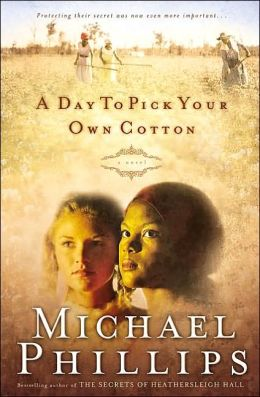 A Day to Pick Your Own Cotton (Shenandoah Sisters Series #2)