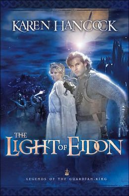 The Light of Eidon (Legends of the Guardian-King Series #1)