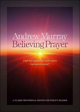 Believing Prayer