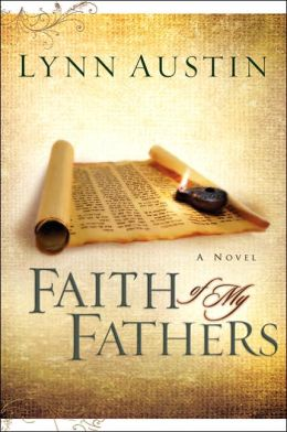 Faith of My Fathers (Chronicles of the Kings Series #4)
