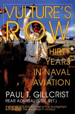Vulture's Row Thirty Years in Naval Aviation