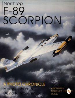 Northrop F-89 Scorpion: A Photo Chronicle