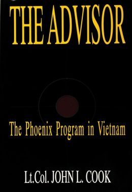 Advisor: The Phoenix Program in Vietnam