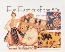 Fun Fabrics of the 50's