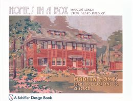 Homes in a Box: Modern Homes from Sears Roebuck