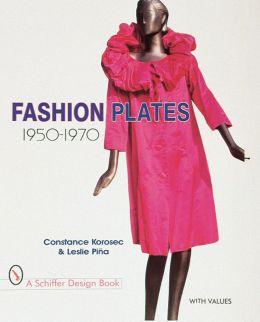 Fashion Plates, 1950-1970