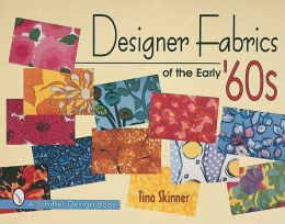 Designer Fabrics of the Early '60s
