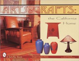 Arts and Crafts: The California Home