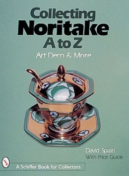 Collecting Noritake A to Z: Art Deco and More