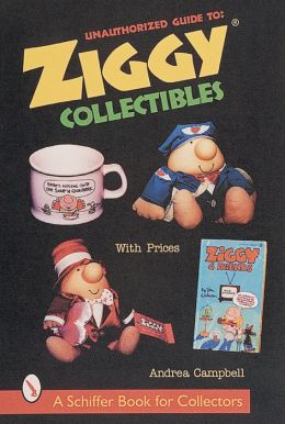 Unauthorized Guide to Ziggy Collectibles: With Prices