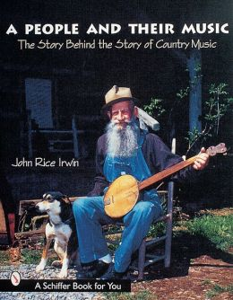 People and Their Music: The Story behind the Story of Country Music