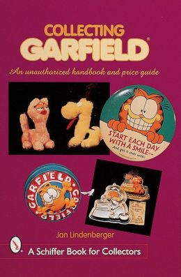 Collecting Garfield: An Unauthorized Handbook and Price Guide