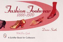 Fashion Footwear, 1800-1970