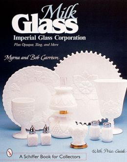 Milk Glass: Imperial Glass Corporation