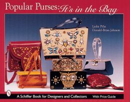 Popular Purses: It's in the Bag!